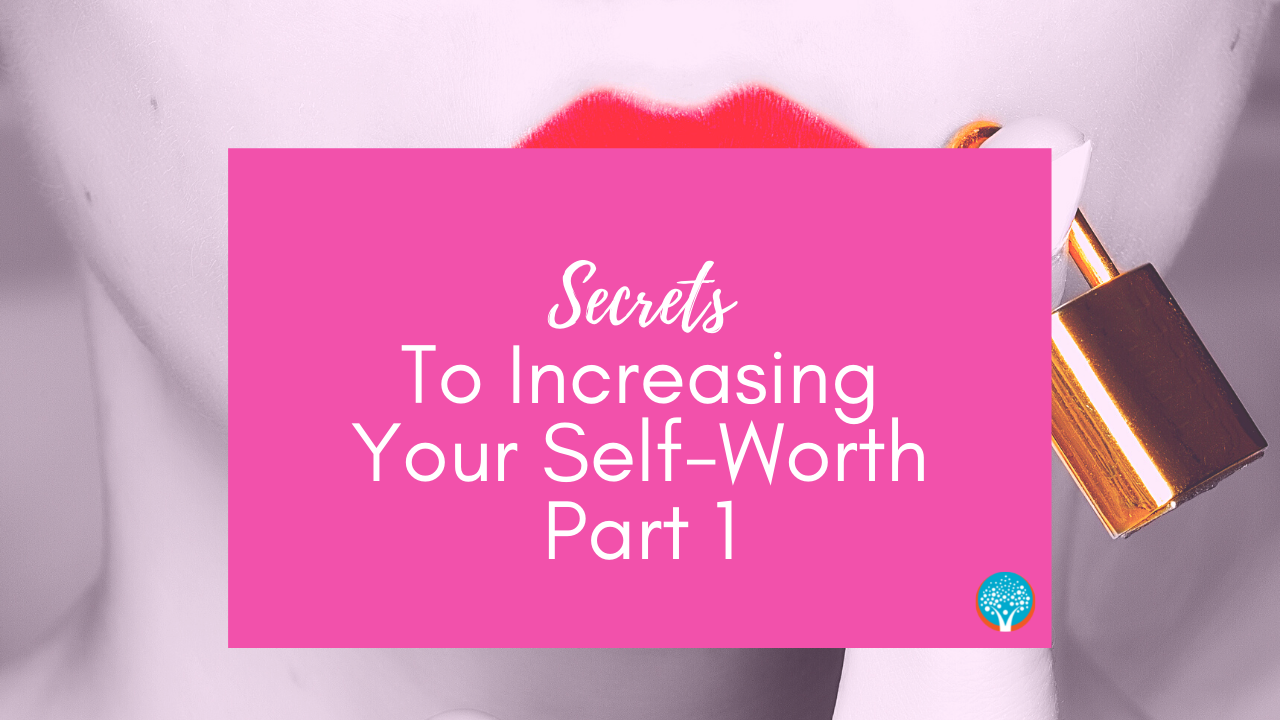 The Everyday Life Balance Show - 208 - Secrets To Increasing Your Self-Worth - Part 1 - Pascale Gibon Blog