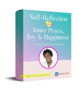 Self Reflection For Inner Peace, Joy & Happiness - Training With Pascale Gibon