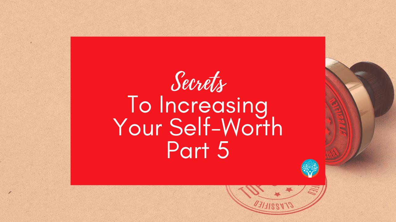 The Everyday Life Balance Show - 212 - Secrets To Increasing Your Self-Worth - Part 5 - Pascale Gibon Blog